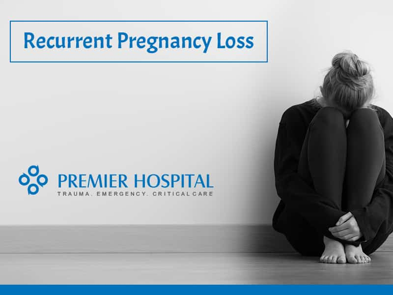 Recurrent Pregnancy Loss (RPL): An Overview