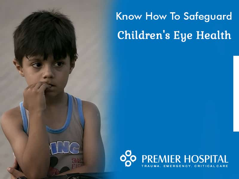 Childrens Eye Health and Precautions