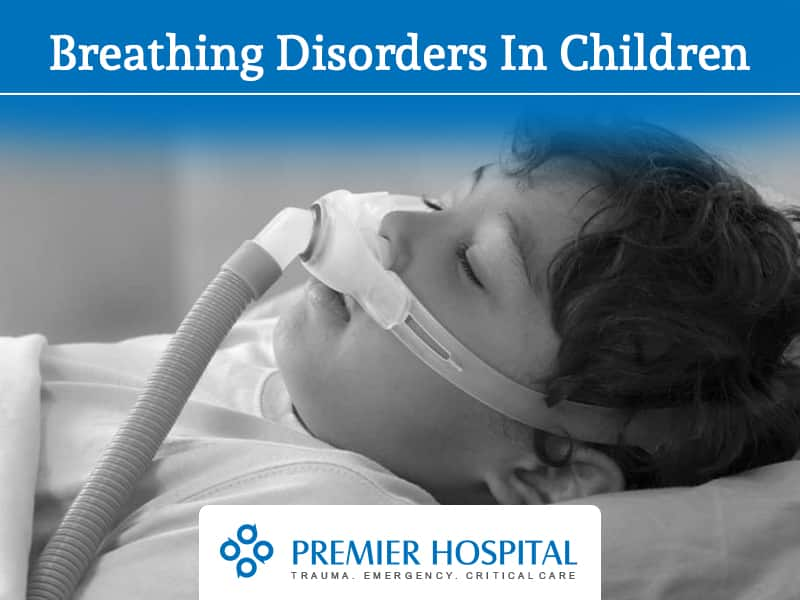 Breathing Disorders In Children