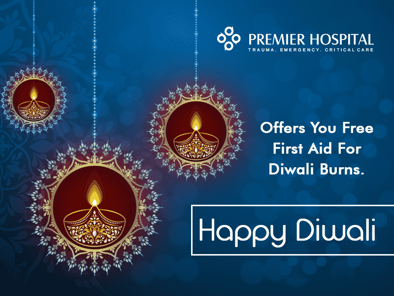 Premier Hospital Offers You Free First Aid For Diwali Burns