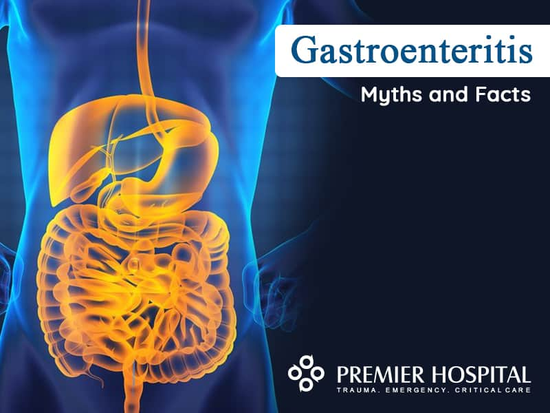 Gastroenteritis - Myths And Facts