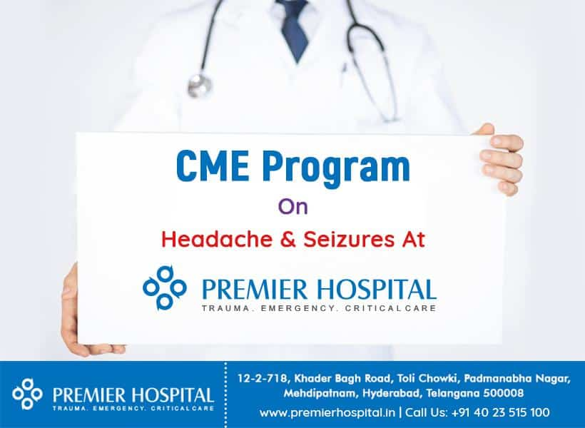 CME Program On Headache & Seizures At Premier Hospital