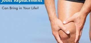 What Difference A Joint Replacement Can Bring in Your Life?