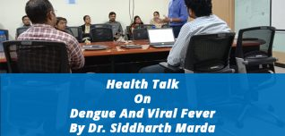 Health Talk On Dengue And Viral Fever By Dr. Siddharth Marda