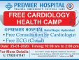 Free Cardiology Health Camp At Premier Hospital