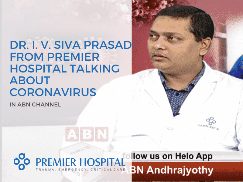 DR. I. V. Siva Prasad Form Premier Hospital Talking About Coronavirus