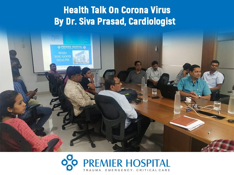 Health Talk On Corona Virus By Dr. Siva Prasad, Cardiologist