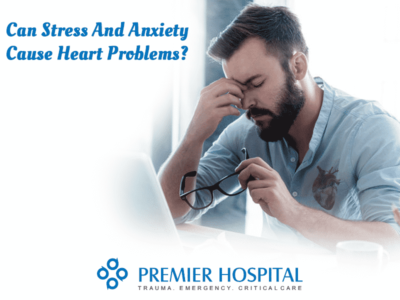 Can Stress And Anxiety Cause Heart Problems?