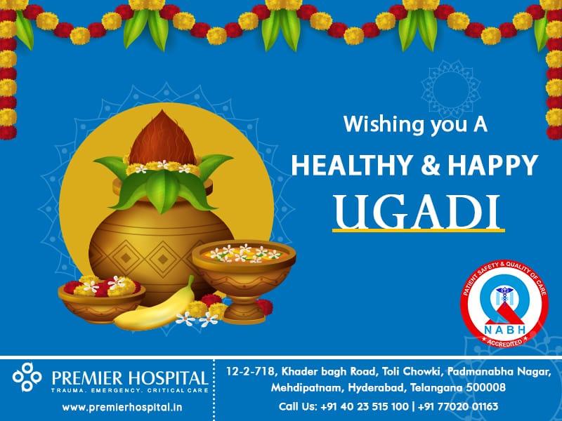 Stay Home! Stay Safe! Save Lives!  Happy Ugadi!!! – Premier Hospital