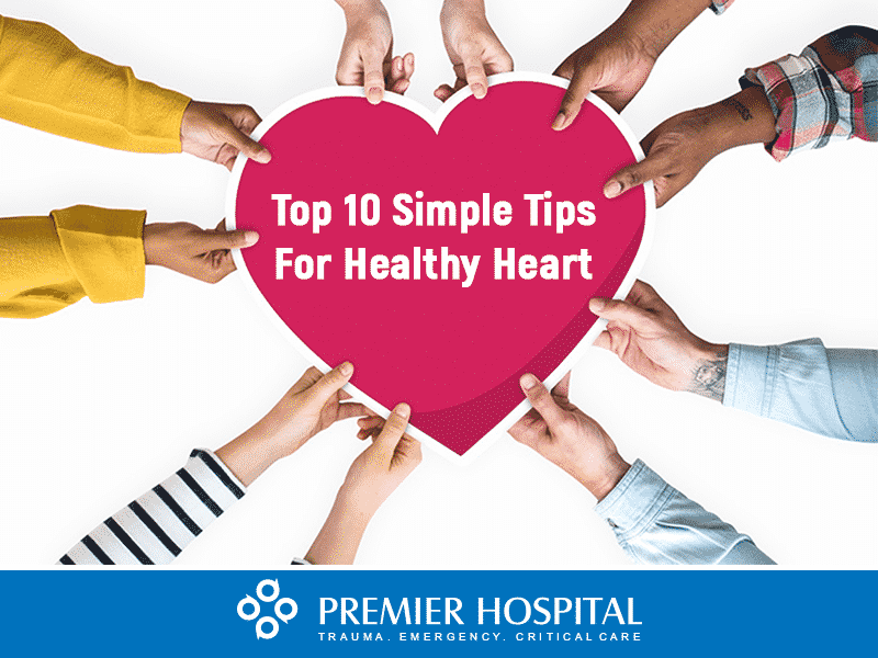 Top 10 Simple Tips For Healthy Heart