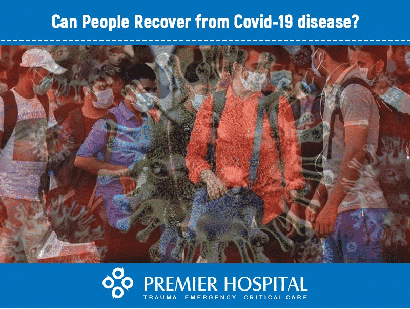 Can People Recover From COVID- 19 Disease?