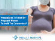 Precautions For Pregnant Women To Avoid The Coronavirus