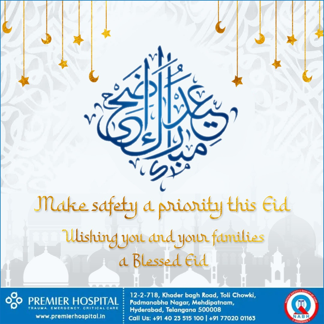 Make Safety A Priority This EID – Premier Hospital!!!