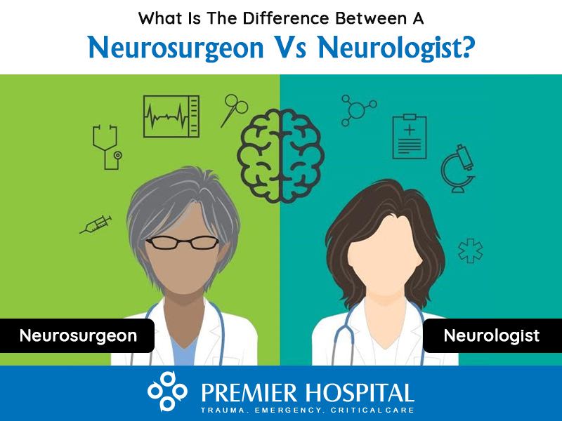 What Is The Difference Between A Neurosurgeon Vs Neurologist?