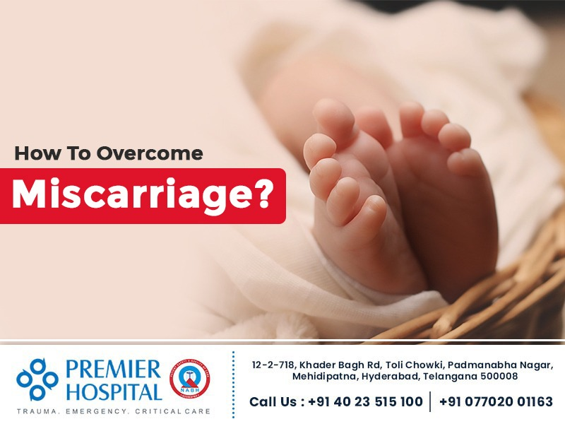 How to Overcome Miscarriage ?