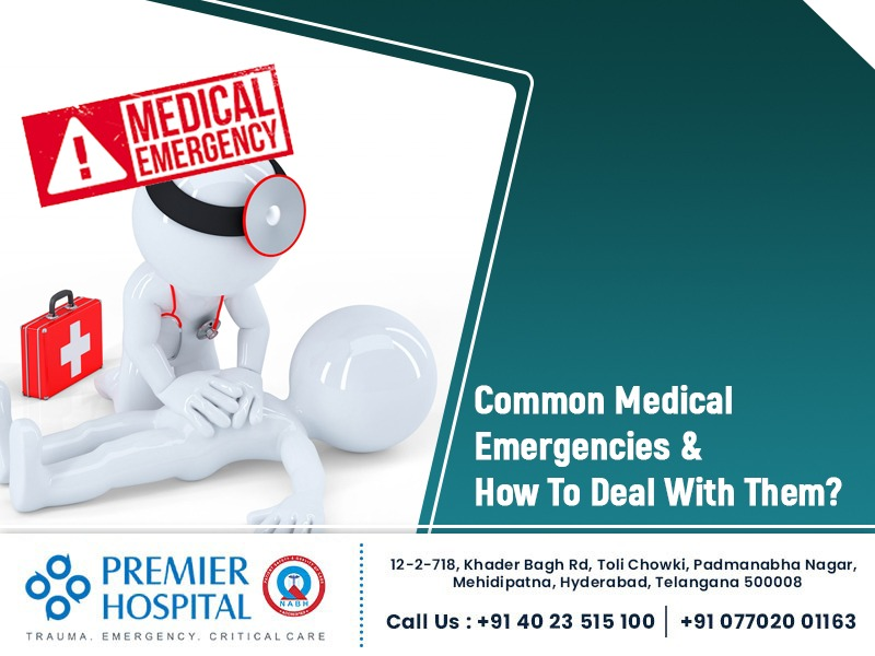 Common Medical Emergencies and How to deal with them ?